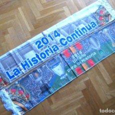 Coleccionismo deportivo: BUFANDA REAL MADRID AÑOS 2014 4 TITULOS HISTORICOS POLIESTER DOBLE CARA SCARF SCHAL ECHARPE. Lote 191820576