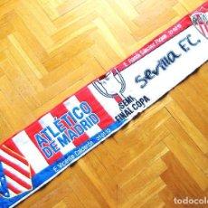 Coleccionismo deportivo: BUFANDA ATLETICO DE MADRID – SEVILLA FC SEMIFINAL COPA REY 2013 NUEVA ORIGINAL SCARF ECHARPE. Lote 191829962