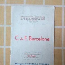Coleccionismo deportivo: REVISTA CENA HOMENAJE A LOS CAMPEONES DE LIGA 1951-52 CAMPEONES D COPA C.F.BARCELONA CANALS NUBIOLA. Lote 194065112