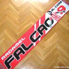 Coleccionismo deportivo: BUFANDA ATLETICO MADRID FALCAO COLOMBIA AS MONACO TIGRE Nº 9 NUEVA ORIGINAL SCARF ECHARPE R. Lote 195072243