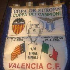 Coleccionismo deportivo: BANDERÍN COPA DE EUROPA. VALENCIA CF-SS LAZIO. 1/4 DE FINAL. CHAMPIONS LEAGUE. Lote 197676012
