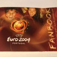 Coleccionismo deportivo: FAN BOOK UEFA EURO 2004 PORTUGAL. . Lote 197873176