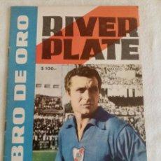 Coleccionismo deportivo: RIVER PLATE LIBRO DE ORO, FOTO ORIGINAL DE AMADEO CARRIZO PÓSTERS Y MÁS. Lote 198325002