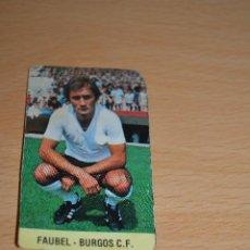 Coleccionismo deportivo: CROMO MAL RECORTADO DE FAUBEL (BURGOS). Lote 206465062