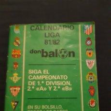 Coleccionismo deportivo: CALENDARIO LIGA 81/82 DON BALÓN. Lote 216578731