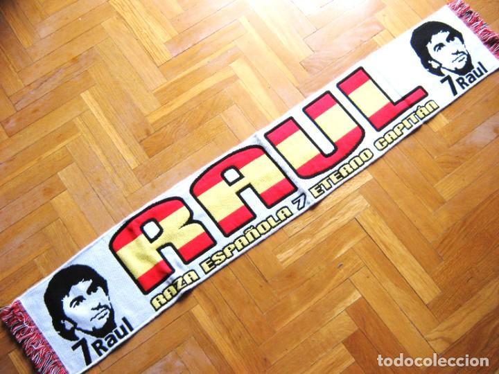 BUFANDA RAUL Nº 7 REAL MADRID Y ESPAÑA SCARF SCHAL ECHARPE SCHALKE 04 COSMOS NY (Coleccionismo Deportivo - Material Deportivo - Fútbol)