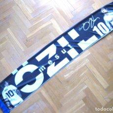 Coleccionismo deportivo: BUFANDA SCARF MESUT OZIL REAL MADRID GERMANY 2 CARAS NEW SCHAL SCIARPA ECHARPE ARSENAL FC. Lote 218032687