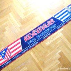 Coleccionismo deportivo: BUFANDA SCARF ATLETICO MADRID - FC PORTO OPORTO CHAMPIONS L 13-14 SCHAL ECHARPE R. Lote 218039761