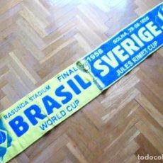 Coleccionismo deportivo: BUFANDA SCARF FINAL BRASIL BRAZIL VS SWEDEN SVERIGE SUECIA FIFA WORLD CUP 1958. Lote 218203096