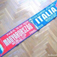 Coleccionismo deportivo: BUFANDA SCARF ITALIA ITALY – HUNGARY MAGYARORSZAG FINAL WORLD CUP 1938 SCIARPA. Lote 218203156
