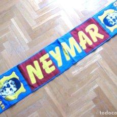 Coleccionismo deportivo: BUFANDA SCARF NEYMAR – FC BARCELONA PSG BRASIL NEW NUEVA SCHAL SCIARPA ECHARPE R. Lote 218203382