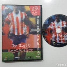 Coleccionismo deportivo: DVD.- ATLETICO DE MADRID - UN SIGLO ROJIBLNCO - CENTENARIO DEL ATLETICO DE MADRID 1903-2003. Lote 233264235