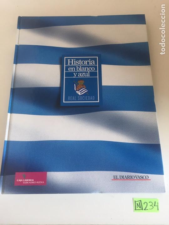 HISTORIA EN BLANCO Y AZUL, REAL SOCIEDAD. AÑO 2.003 (Coleccionismo Deportivo - Material Deportivo - Fútbol)