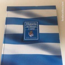 Coleccionismo deportivo: HISTORIA EN BLANCO Y AZUL, REAL SOCIEDAD. AÑO 2.003. Lote 235846605