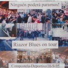 Colecionismo desportivo: FOTOMONTAJE RIAZOR BLUES DEPORTIVO LA CORUÑA ULTRAS HOOLIGANS. Lote 245399290