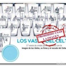 Coleccionismo deportivo: COLECCIÓN 17 VASOS CELTA DE VIGO - FARO DE VIGO. Lote 257610790