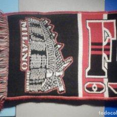 Coleccionismo deportivo: BUFANDA - FOULARD - FLAG - C.F - FORZA MILANO - OVUNQUE CON TE - 20 X 120 CM. Lote 265481104