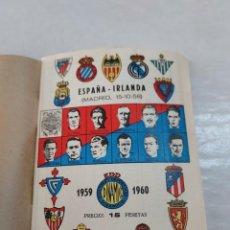 Colecionismo desportivo: 11050X - ANUARIO DINAMICO - 1959-1960 - ESAPAÑA-IRLANDA , (MADRID 15-10-58). Lote 275188973
