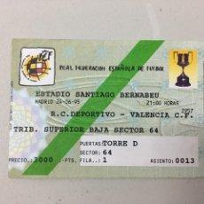 Coleccionismo deportivo: ENTRADA FINAL COPA DEL REY DEPORTIVO DE LA CORUÑA. Lote 276951898