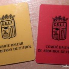 Coleccionismo deportivo: 2 TARJETAS FUTBOL COMITE BALEAR ARBITROS ROJA Y AMARILLA. Lote 278481618