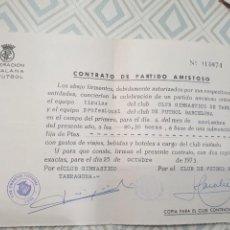 Coleccionismo deportivo: CONTRATO DE PARTIDO AMISTOSO NASTIC-BARCELONA. Lote 278491018