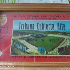 Coleccionismo deportivo: FÚTBOL GERONA PRIMERAS ENTRADAS. Lote 288326318