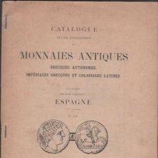 Material numismático: C3-4 NUMISMATICA - CATALOGUE D'UNE COLLECTION DE MONNAIES ANTIQUES - PREMIER FASCICULE - ESPAGNE. Lote 39131533