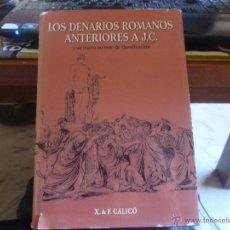 Material numismático: CATALOGO LOS DENARIOS ANTERIORES A JC CALICO. Lote 47936399