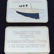 Material numismático: LINGOTE ORO LAMINADO TITANIC . Lote 131015033