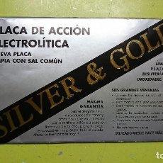 Material numismático: PLACA DE ACCIÓN ELECTROLITICA, SILVER & GOLD. Lote 118021799