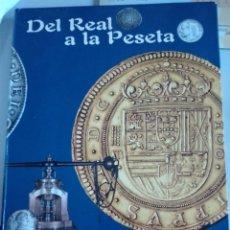 Numismatisches Material - CATALOGO DEL REAL A LA PESETA . EL PAIS. SIN MONEDAS - 140063768