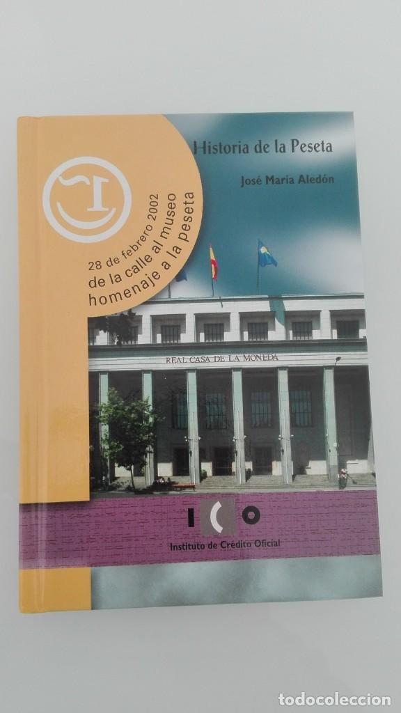 HISTORIA DE LA PESETA JOSE MARIA ALEDON (Numismática - Material Numismático)