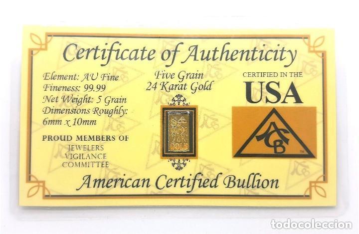 Numismatisches Material: USA LINGOTE ORO PURO 999.9 DE 5.GR. 24.KILATES EN BLÍSTER CERTIFICADO - Peso: 0,324 gramos - Foto 5 - 156888437