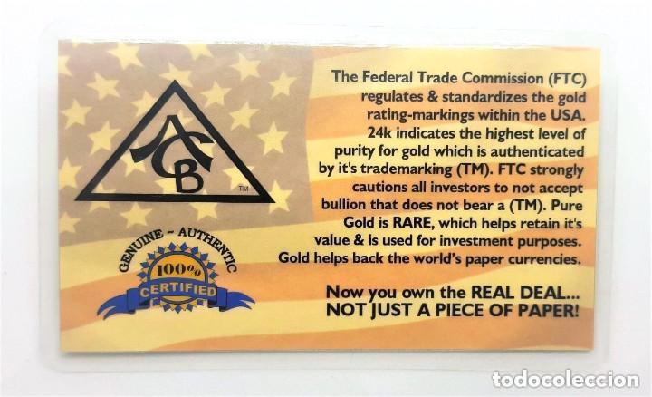 Numismatisches Material: USA LINGOTE ORO PURO 999.9 DE 5.GR. 24.KILATES EN BLÍSTER CERTIFICADO - Peso: 0,324 gramos - Foto 6 - 156888437