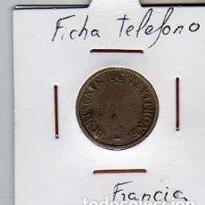Material numismático: FICHA TELEFONICA TOKEN JETON DE FRANCIA. Lote 152824862