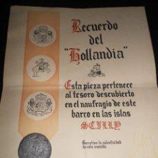 Material numismático: MONEDA PROCEDENTE DEL NAUFRAGIO DEL GALEON HOLLANDIA EN LAS ISLAS SCILLY.. Lote 168739800