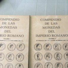 Material numismático: DOS TOMOS DEL COMPENDIO DE MONEDAS IMPERIO ROMANO COMO NUEVO. Lote 183798782