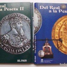 Material numismático: LOTE DE LOS DOS ÁLBUMES (SIN MONEDAS) DEL REAL A LA PESETA Y DEL REAL A LA PESETA II (EL PAÍS). Lote 188414796