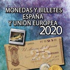 Matériel numismatique: CATALOGO GUERRA DE MONEDAS Y BILLETES ESPAÑA Y UNIÓN EUROPEA 2020.. Lote 191582803