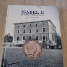 Material numismático: CATALOGO NUMISMATICO ISABEL II.SUBASTAS CAYON 04.2021.. Lote 262574190