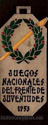 FRENTE DE JUVENTUDES JUEGOS NACIONALES DEL FRENTE DE JUVENTUDES,AÑO 1953,MEDALLA ORIGINAL - (Coleccionismo Deportivo - Medallas, Monedas y Trofeos - Otros deportes)