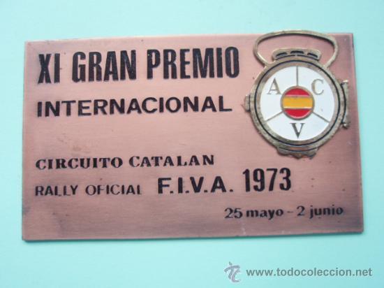 PLACA DEL XI GRAN PREMIO IRTERNACIONAL RALIY OFICIAL F.I.V.A. DE 1.973 (Coleccionismo Deportivo - Medallas, Monedas y Trofeos - Otros deportes)