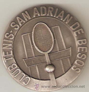 MEDALLA CLUB TENIS SAN ADRIAN DE BESOS. 2º TROFEO PRESIDENTE 1976 .SANT ADRIÁ DE BESOS. BARCELONA. (Coleccionismo Deportivo - Medallas, Monedas y Trofeos - Otros deportes)