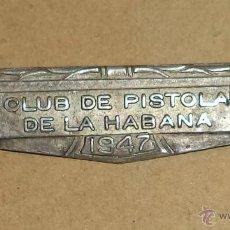 Coleccionismo deportivo: MEDALLA. CLUB DE PISTOLA DE LA HABANA. CUBA. 1947. Lote 45459633