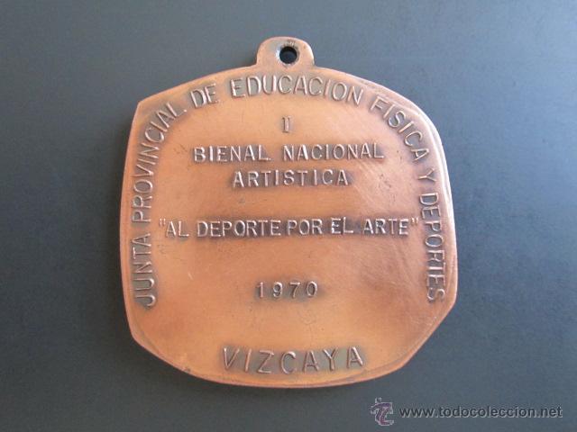 Coleccionismo deportivo: MEDALLA JUNTA PROVINCIAL DE EDUCACIÓN FÍSICA Y DEPORTES. I BIENAL NACIONAL ARTÍSTICA. VIZCAYA, 1970. - Foto 2 - 48569189