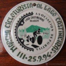Coleccionismo deportivo: III MARCHA CLCLOTURISTA AL LAGO CASTIÑEIRAS 25- 9- 94, MEDALLA, PLACA. Lote 49321814