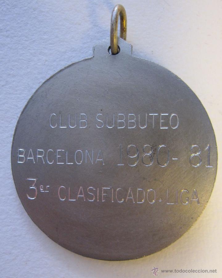Coleccionismo deportivo: MEDALLA CLUB SUBBUTEO BARCELONA 1980 1981 DIAM. 5,5 CM - Foto 2 - 49464768