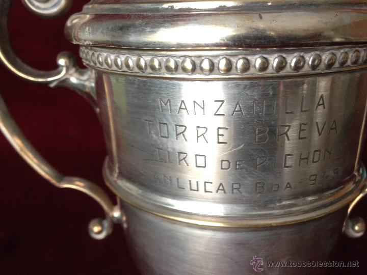 Coleccionismo deportivo: COPA - TROFEO : MANZANILLA TORRE BREVA - TIRO DE PICHON - SANLUCAR DE BARRAMEDA - 945 / 528 gr. - Foto 6 - 53007541