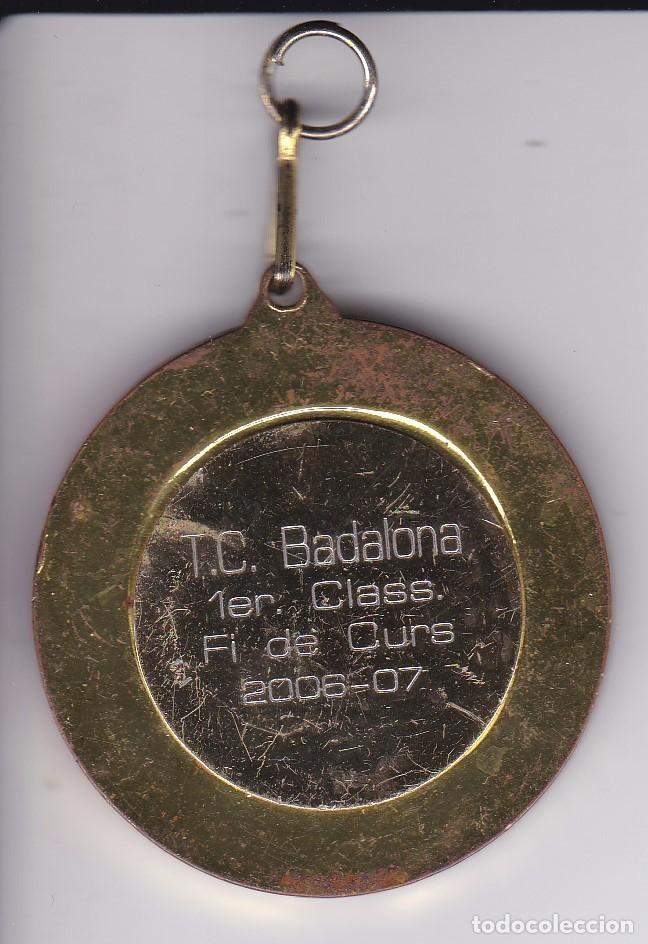 Coleccionismo deportivo: MEDALLA DE LA ESCUELA DE TENIS DE BADALONA TEMPORADA 2006-2007 (1er CLASS) - Foto 2 - 81222828