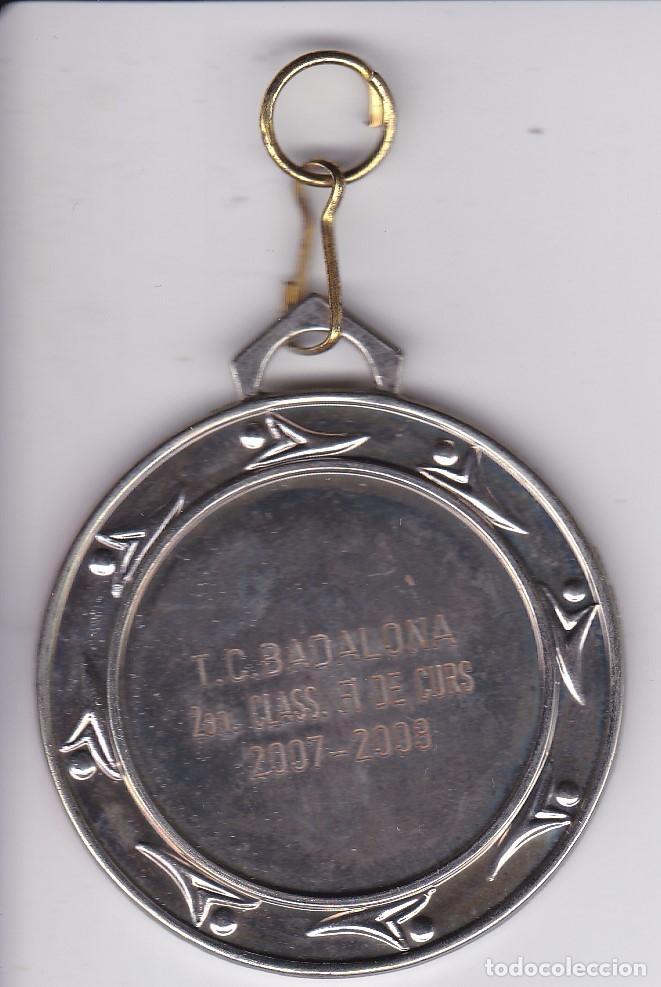 Coleccionismo deportivo: MEDALLA DE LA ESCUELA DE TENIS DE BADALONA TEMPORADA 2007-2008 (2º CLASS) - Foto 2 - 81222980
